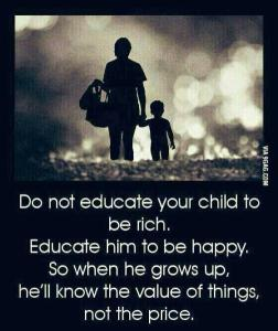 EDUCATE OUR CHILD TO BE HAPPY